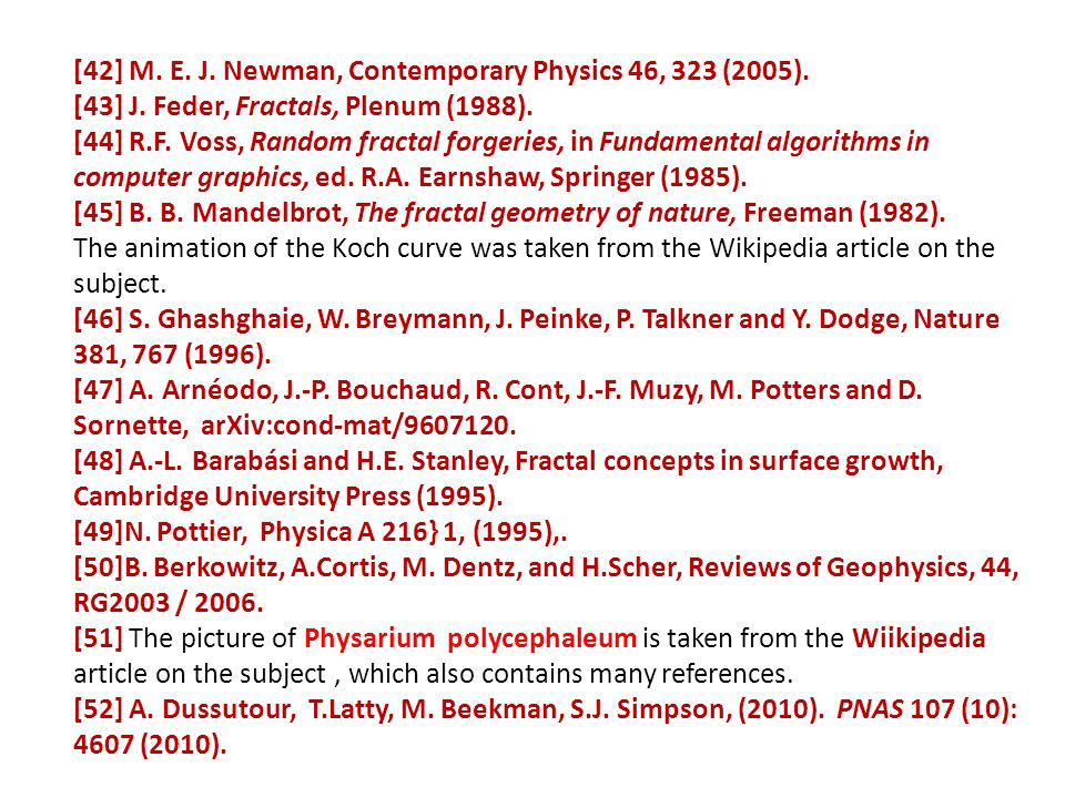 [42] M. E. J. Newman, Contemporary Physics 46, 323 (2005).